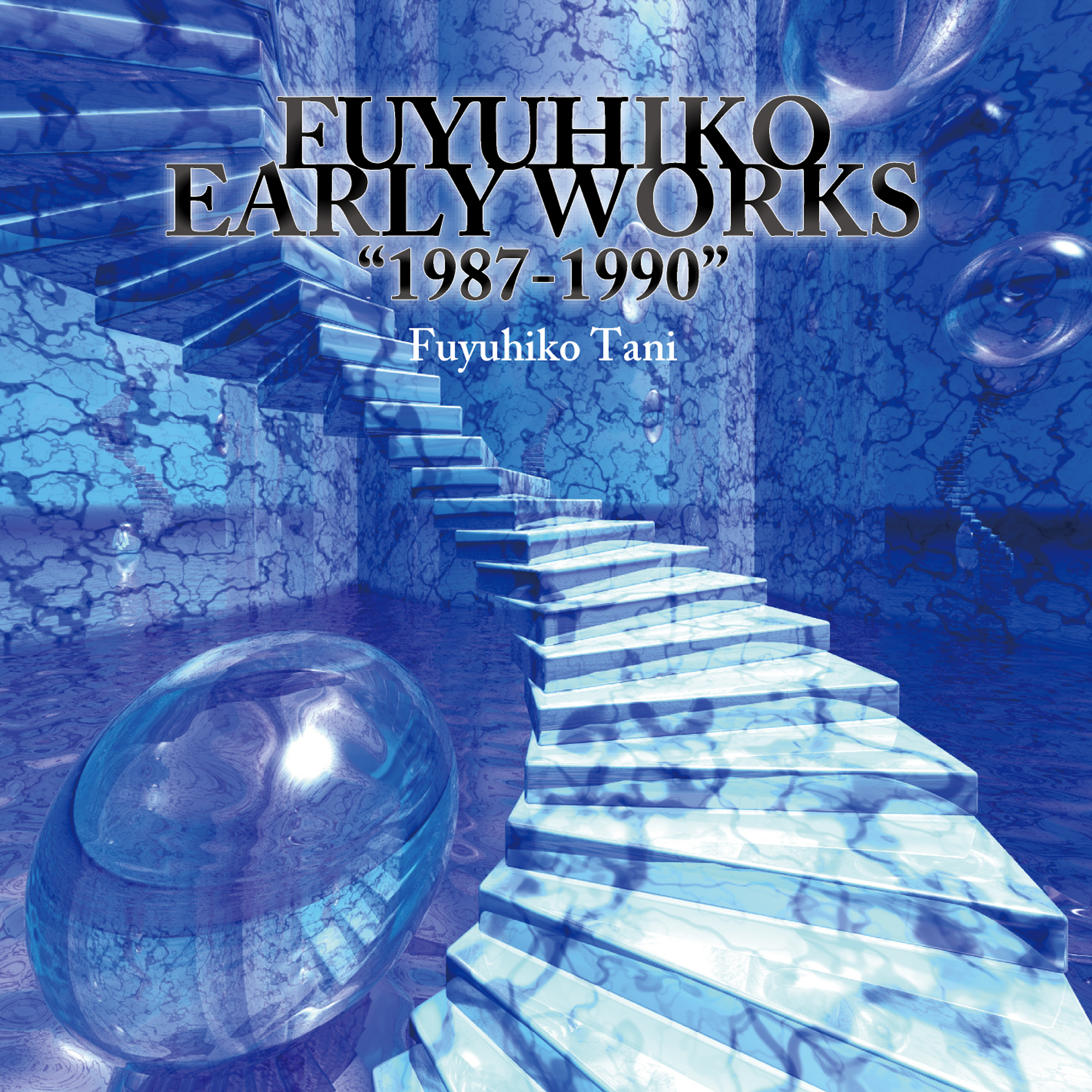 "Fuyuhiko Early Works ""1987-1990"""